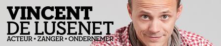 Vincent De Lusenet - Acteur - Zanger